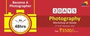 2-DAYS BASIC PHOTOGRAPHY WORKSHOP in delhi