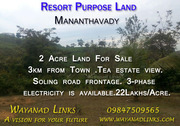 2 Acre Resort purpose land at Mananthavady Wayanad