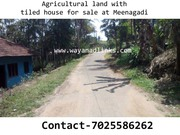 agricultural land with tiled house for sale at Wayanad